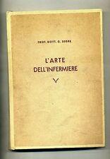 Prof. Dott. Giulio Segre # L'ARTE DELL' INFERMIERE # Istituto del Libro Italiano