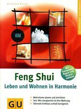 Feng Shui - Leben und Wohnen in Harmonie: Wohnräume planen und einrichten
