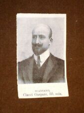 Deputato nel 1909 Onorevole Ciacci Gaspare di Scansano