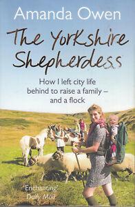 Amanda Owen The Yorkshire Shepherdess Paperback 2014 How I Left City Life
