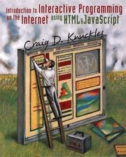 Introduction to Interactive Programming on the Internet: Using HTML-ExLibrary