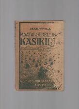 MAATALOUDELLINEN KASIKIRJA 1928 HC WILL MARTILLA FINNISH LANGUAGE POULTRY FOWL