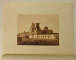 "1907 EDWARD CURTIS  ORIGINAL PHOTOGRAVURE ""MISSION SAN XAVIER DEL BAC"""