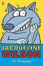 The Werepuppy, Wilson, Jacqueline, New Book