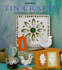 TIN CRAFTS: OVER 20 CREATIVE PROJECTS FOR THE HOME (INSPIRATIONS S.), MARY MAGUI
