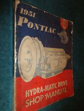 1951 PONTIAC HYDRA-MATIC TRANSMISSION SHOP MANUAL ORIGINAL HYDRAMATIC BOOK
