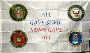 U.S. Military 3' x 5' Flag Army Navy Air Force Marine Corps Some Gave All A-6
