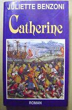 Livre Catherine il suffit d'un amour roman  /T13