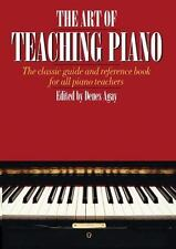 The Art of Teaching Piano, , Good Book