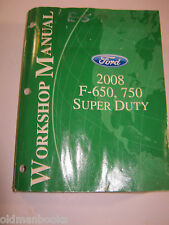 Ford F-650, 750 2008 Super Duty Truck Workshop Manual