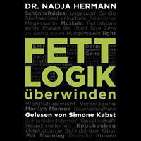 SIMONE KABST - NADJA HERMANN: FETTLOGIK ÜBERWINDEN HÖRBUCH HAMBURG 2 MP3 CD NEW