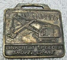 Crane Watch Fob Medal Piece Vintage Metal Link-Belt Speeder Shovel