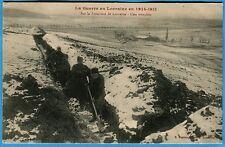 CPA PHOTO: Sur la Frontière de Lorraine - Une tranchée / Guerre 14-18 / 1915