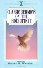Classic Sermons on the Holy Spirit Kregel Classic Sermons