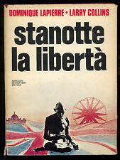 LAPIERRE DOMINIQUE COLLINS LARRY STANOTTE LA LIBERTA' MONDADORI 1975 SCIE I° ED.