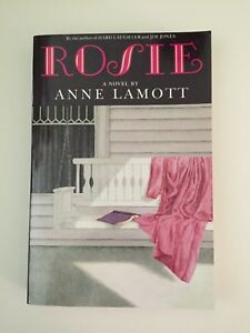 Rosie by Anne Lamott (1989, Paperback, Reprint)