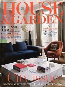 HOUSE AND GARDEN MAGAZINE APRIL 2020 EDITION