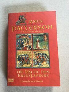 Die Rache des Kreuzfahrers von James Patterson und Andrew Gross