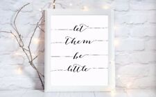 let them be little quote a4 glossy Print picture gift poster unframed