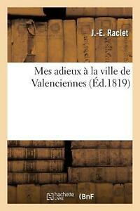 Mes adieux by RACLET-J-E (French) Paperback Book Free Shipping!