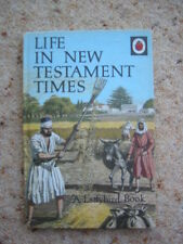 LADYBIRD BOOK  LIFE IN NEW TESTAMENT TIMES   1ST?