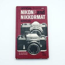 Official Nikon F & Nikkormat Hardcover Manual