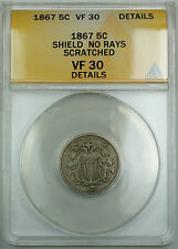 1867 No Rays Shield Nickel 5c, ANACS VF-30 Details (Scratched) AKR