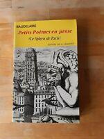 Baudelaire - Petits poèmes en prose - H. Lemaitre - Garnier (1962)
