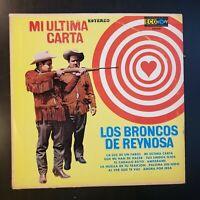 """Los Broncos de Reynosa """"Mi Ultima Carta"""" Vinyl Record LP"""