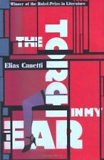 The Torch in My Ear by Elias Canetti (Paperback, 2011)