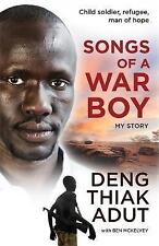 Songs of a War Boy Book SIGNED by Deng Thiak Adut, Ben McKelvey Paperback, 2016