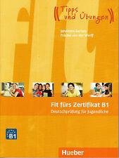Hueber FIT FURS ZERTIFIKAT B1 Deutschprufung Fur Jugendliche: Lehrbuch @NEW@