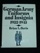 USED (GD) German Army Uniforms and Insignia, 1933-1945 by Brian L. Davis