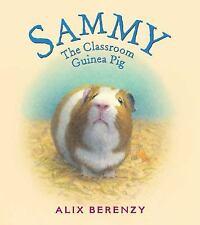 Sammy: The Classroom Guinea Pig