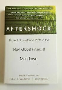 Aftershock: Protect Yourself and Profit in the Next Global Financial Meltdown HC