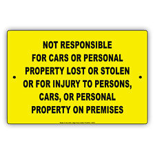 Not Responsible For Car Personal Property Wall Decor Novelty Aluminum Metal Sign
