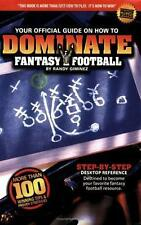 Your Official Guide on How to Dominate Fantasy Football