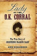 Lady at the O.K. Corral: The True Story of Josephine Marcus Earp, paper, paper,