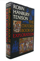 Robin Hanbury-Tenison THE OXFORD BOOK OF EXPLORATION  1st Edition 1st Printing