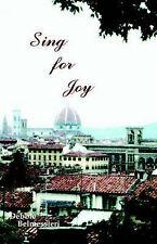 NEW Sing for Joy by Debbie Belmessieri