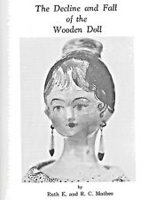 Decline & Fall Of Wooden Doll By Ruth E & Rc Mathes-Article In Doll Manual-Wood