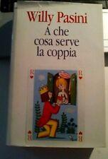 LIBRO a che cosa serve la coppia Willy Pasini CDE 1995