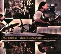 Max Arduini - Vivo IN Praticantato - Best Of 2002/2012 CD Radici Music