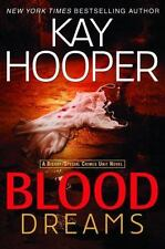 New! Blood Trilogy: Blood Dreams No. 1 by Kay Hooper (2007, Paperback)