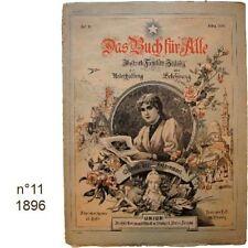 Das Buch für Alle n°11/1896 Illustrierte Familien-Zeitung journaux anciens