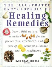 Illustrated Encylopedia of Healing Remedies C. Norman Shealy MD Phd Book