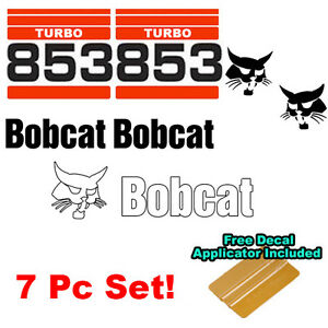 Bobcat 853 TURBO Skid Steer Set Vinyl Decal Bob Cat Sticker Set MADE IN USA