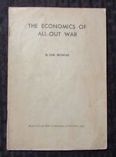 1940's THE ECONOMICS OF ALL-OUT WAR by Earl Browder Pamphlet G/VG 20 pgs