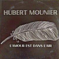 HUBERT MOUNIER : L'AMOUR EST DANS L'AIR - [ CD SINGLE ]