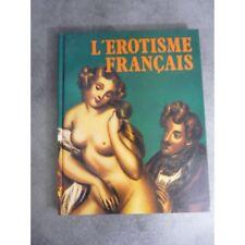 Piero Lorenzoni L'érotisme français Curiosa beau livre